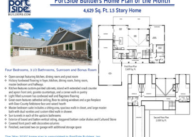 1.5 story home with sunroom and bonus room. Custom built in Door County